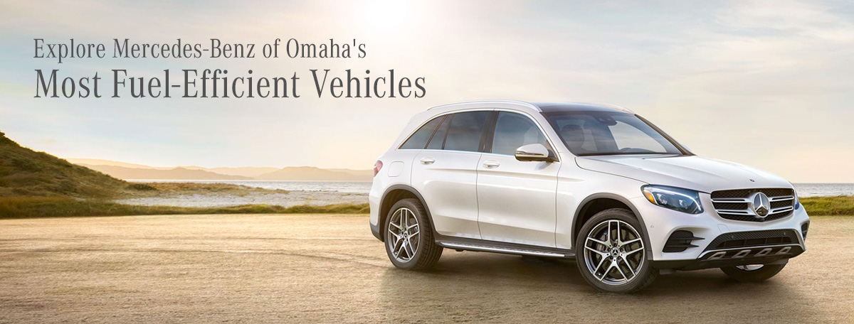 Explore Mercedes-Benz of Omaha's Most Fuel-Efficient Vehicles
