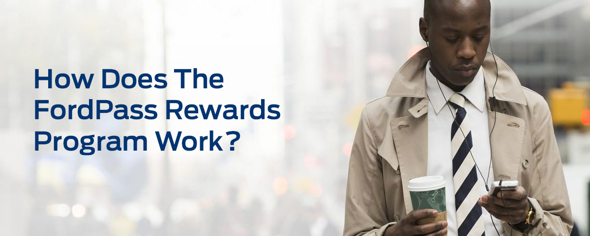 How Does The FordPass Rewards Program Work?
